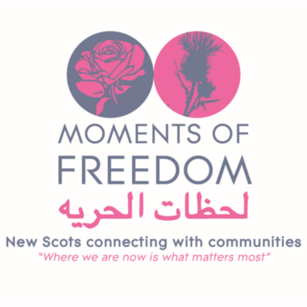 """Moments of Freedom. New Scots connecting with communities. """"Where we are now is what matters most"""""""