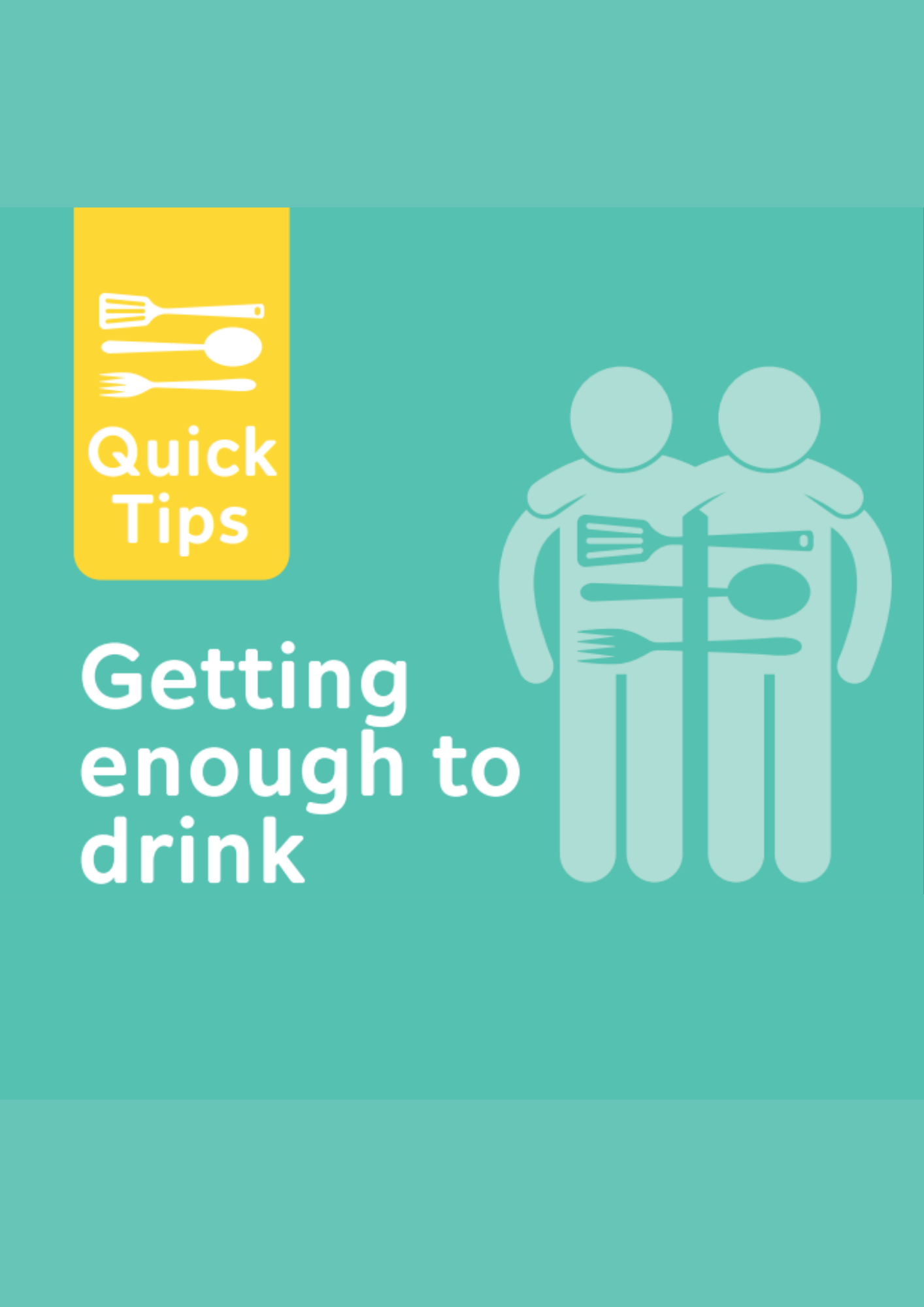 Getting enough to drink Quick tips